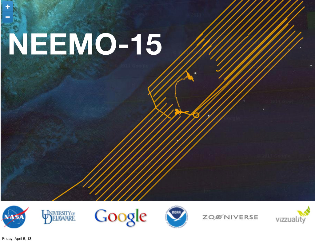 NEEMO-15 Friday, April 5, 13