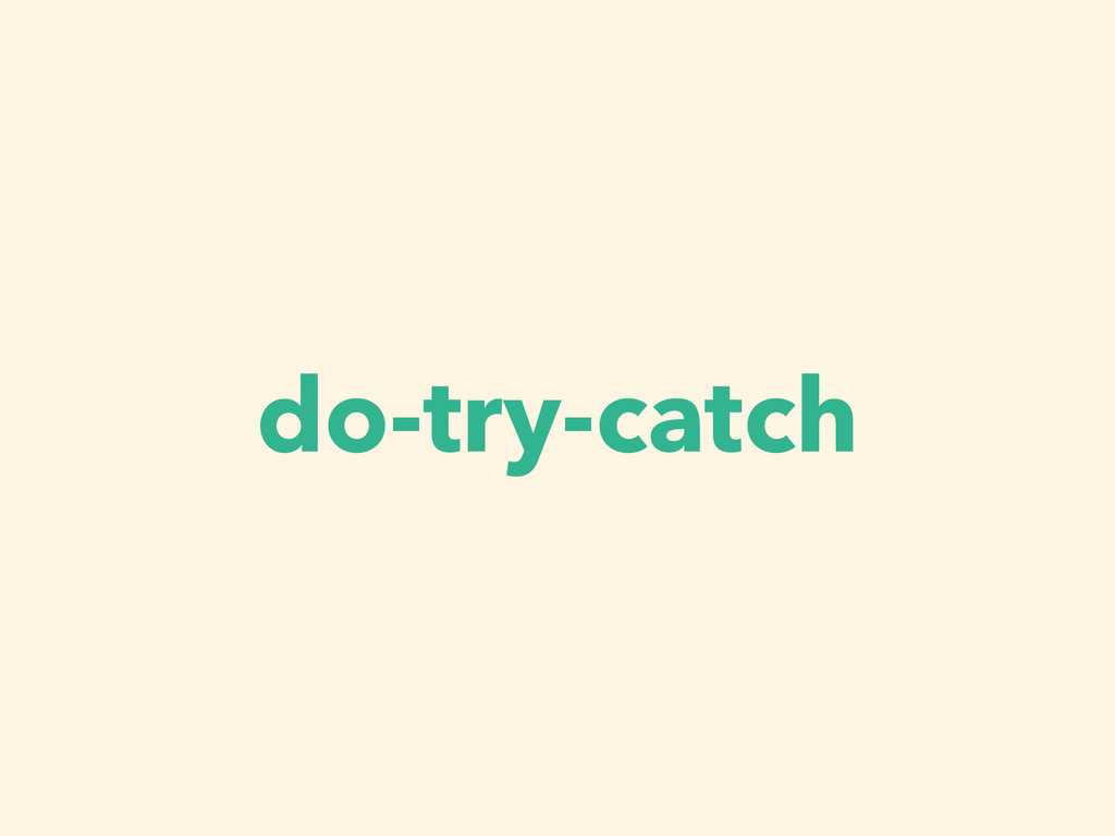 do-try-catch