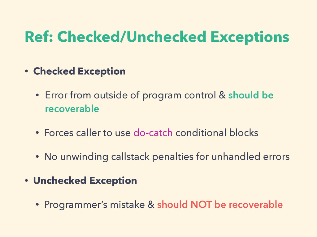 Ref: Checked/Unchecked Exceptions • Checked Exc...