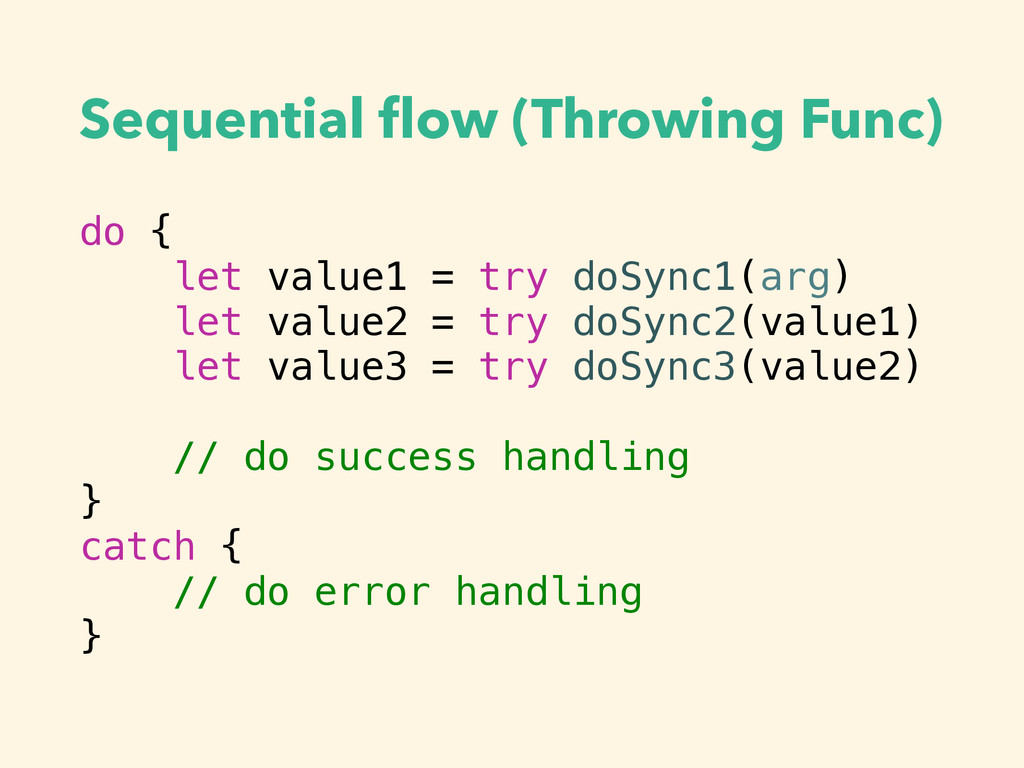 Sequential flow (Throwing Func) do { let value1 ...