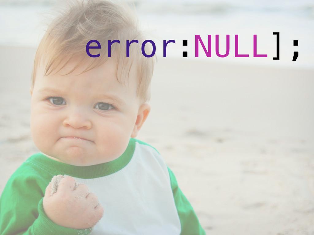 error:NULL];