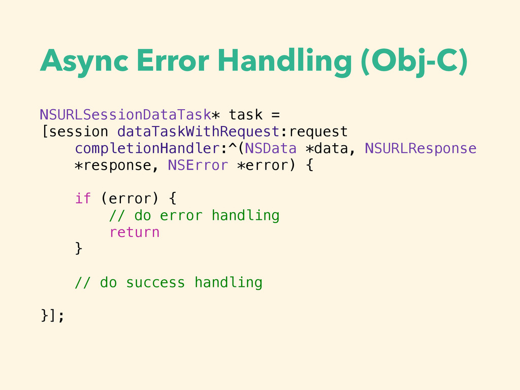 Async Error Handling (Obj-C) NSURLSessionDataTa...