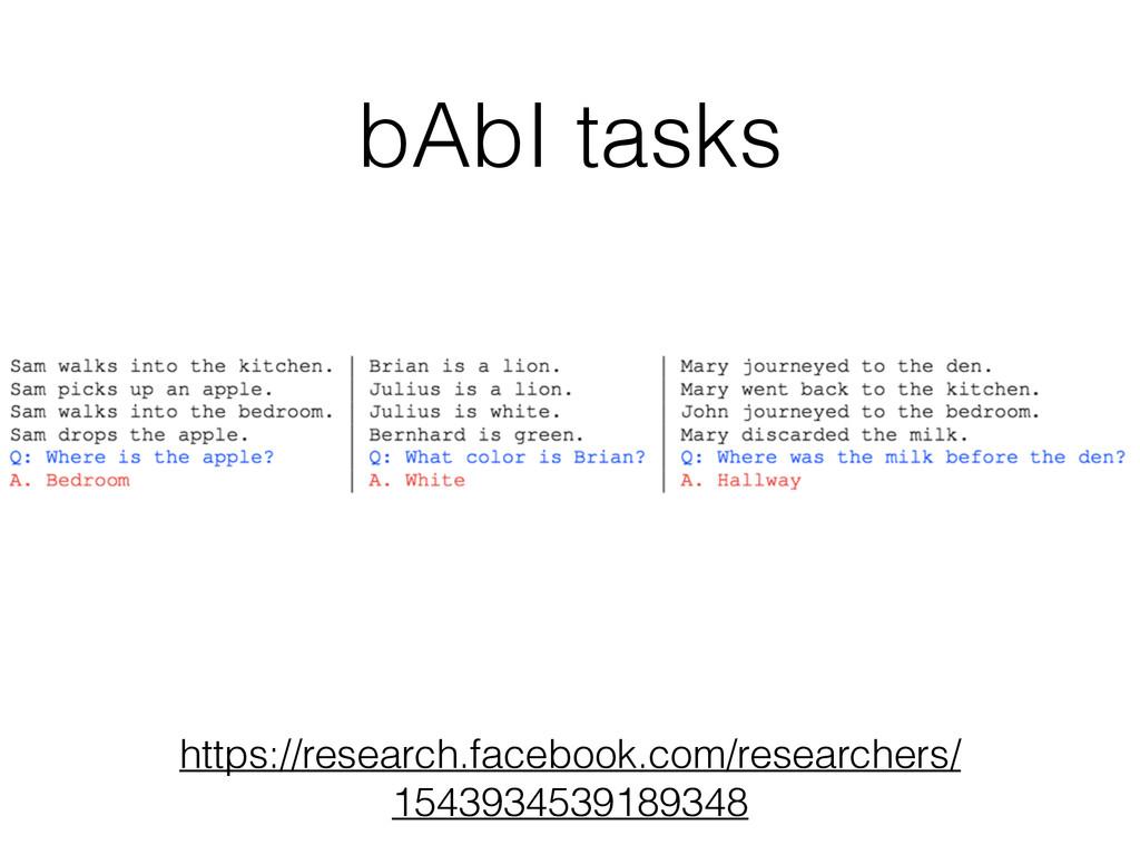 bAbI tasks https://research.facebook.com/resear...