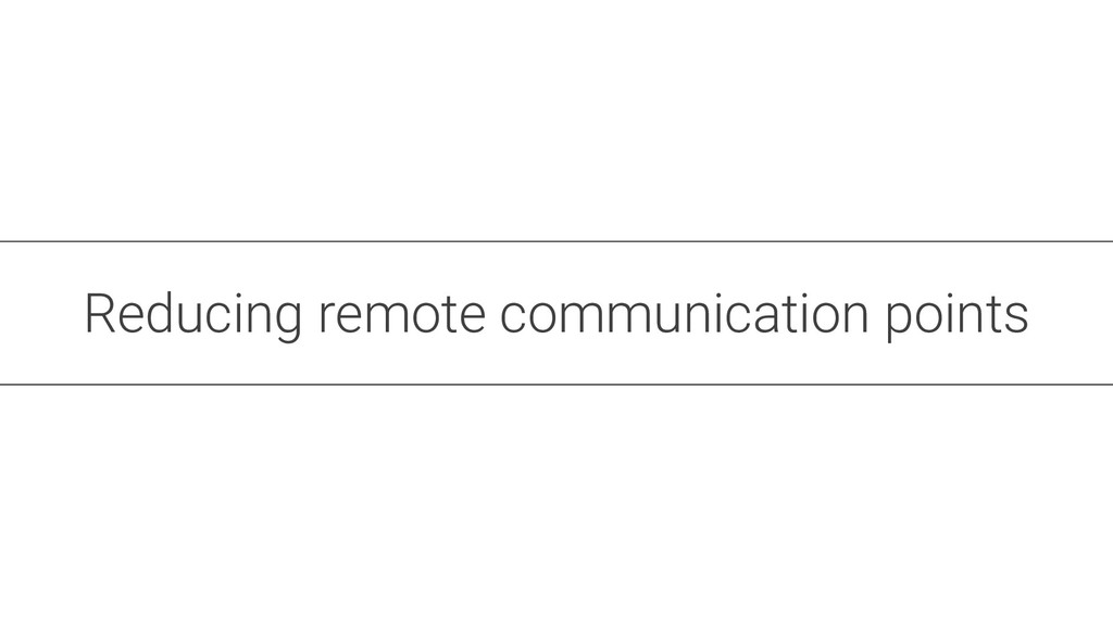 Reducing remote communication points