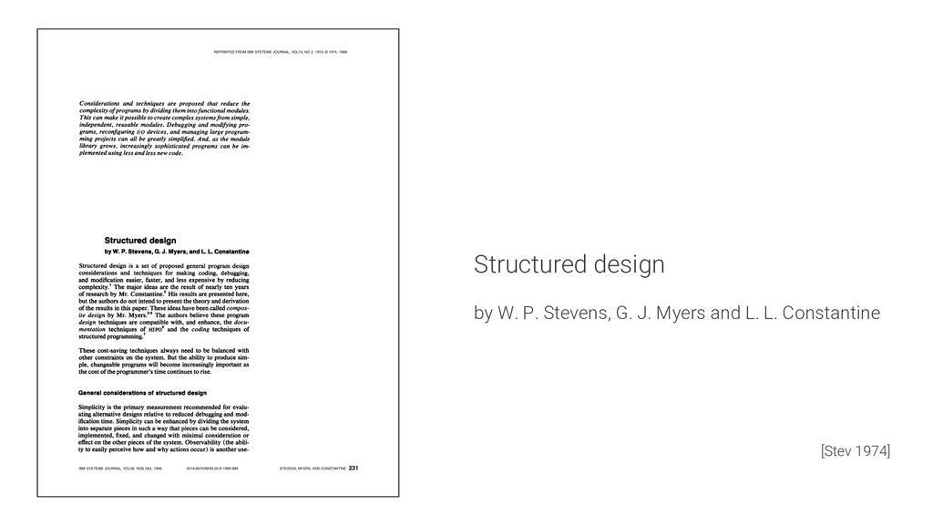 Structured design by W. P. Stevens, G. J. Myers...