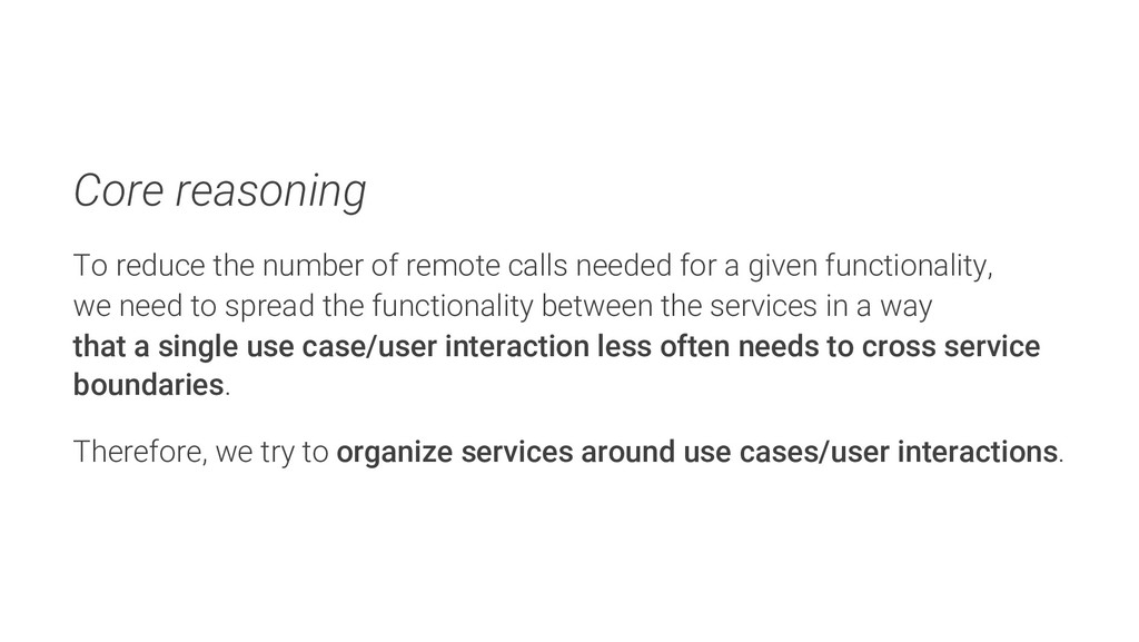 Core reasoning To reduce the number of remote c...