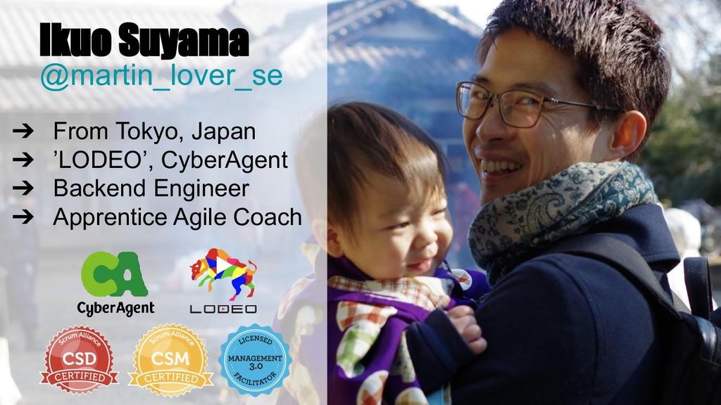 Ikuo Suyama @martin_lover_se ➔ From Tokyo, Japa...