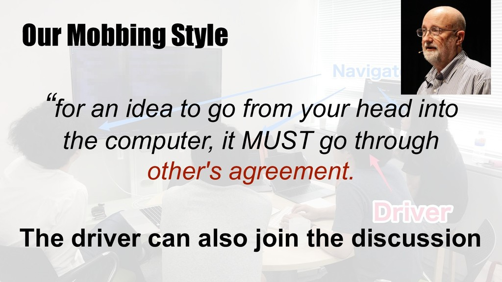 "Our Mobbing Style ""for an idea to go from your ..."