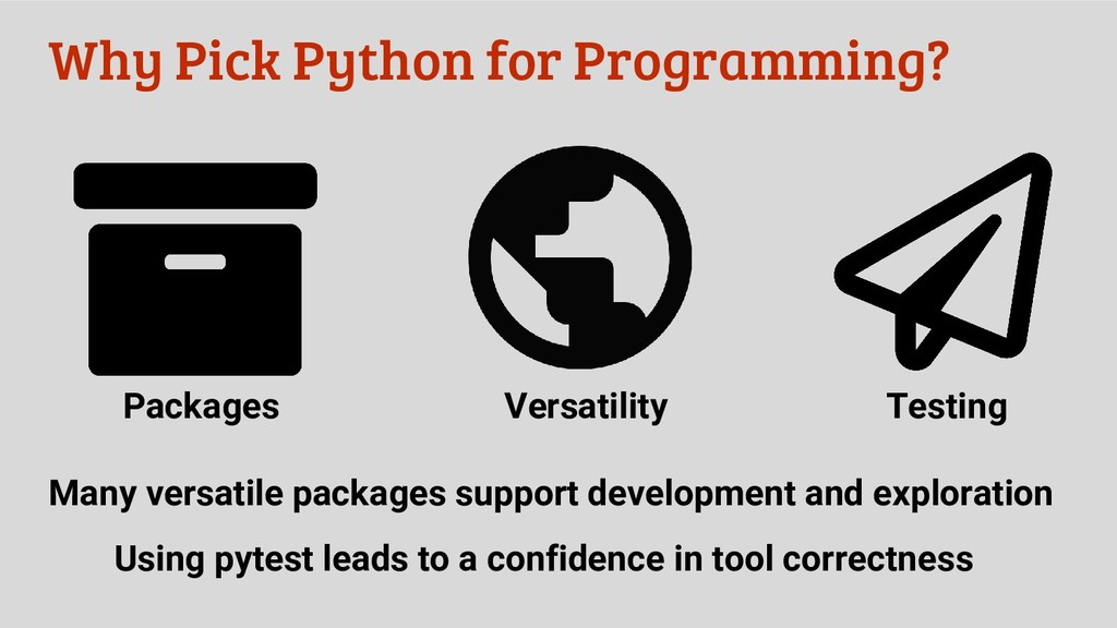 Why Pick Python for Programming? Packages Testi...
