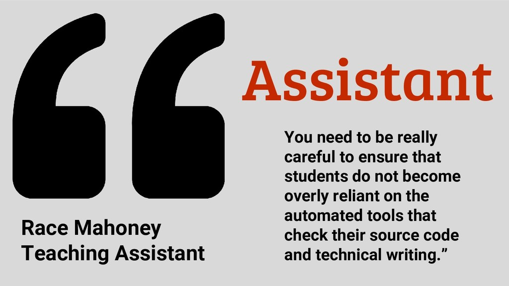 Assistant You need to be really careful to ensu...