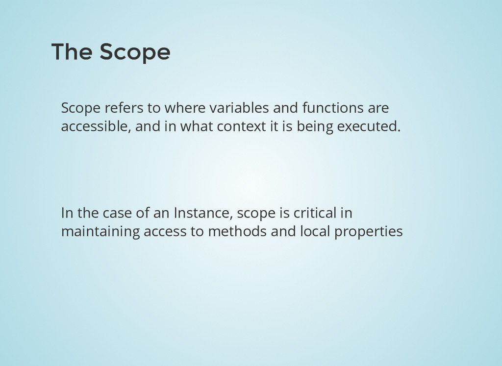The Scope The Scope Scope refers to where varia...