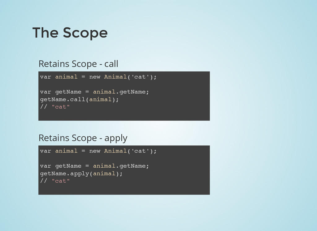The Scope The Scope Retains Scope - call var an...