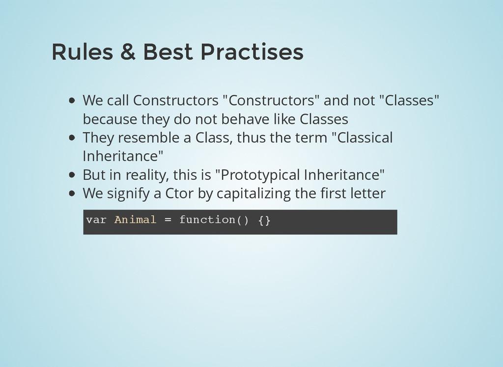 Rules & Best Practises Rules & Best Practises W...