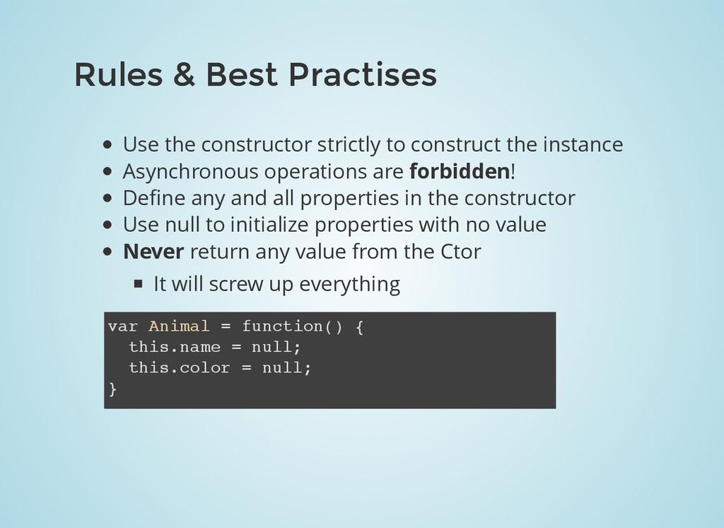 Rules & Best Practises Rules & Best Practises U...
