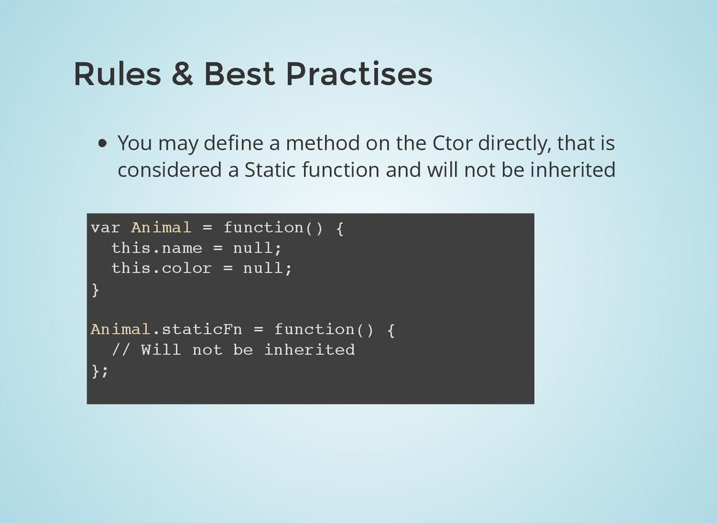 Rules & Best Practises Rules & Best Practises Y...