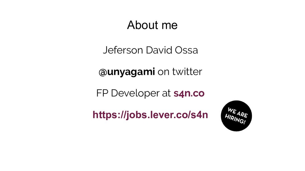 About me Jeferson David Ossa @unyagami on twitt...