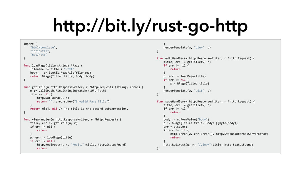 http://bit.ly/rust-go-http import (   ...
