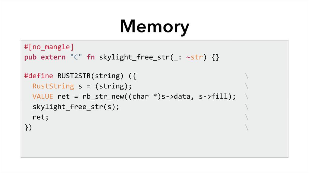"Memory #[no_mangle] pub extern ""C"" fn..."