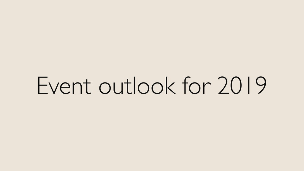 Event outlook for 2019