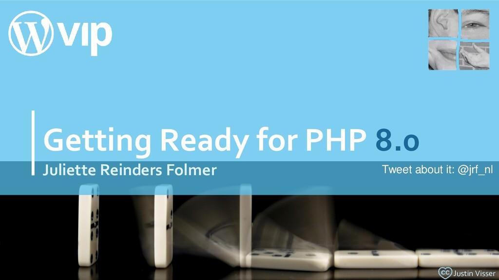 Getting Ready for PHP 8.0 Juliette Reinders Fol...