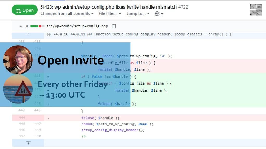 Open Invite Every other Friday ~ 13:00 UTC