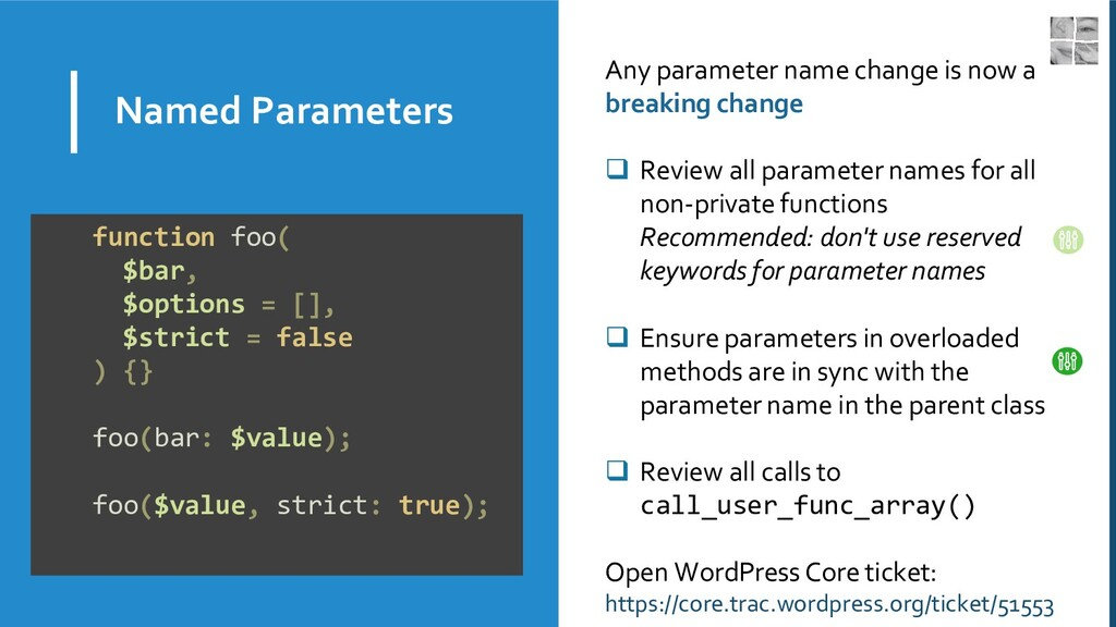 Named Parameters Any parameter name change is n...