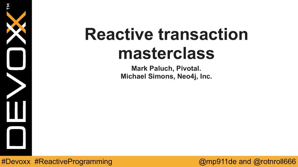 @mp911de and @rotnroll666 #Devoxx #ReactiveProg...