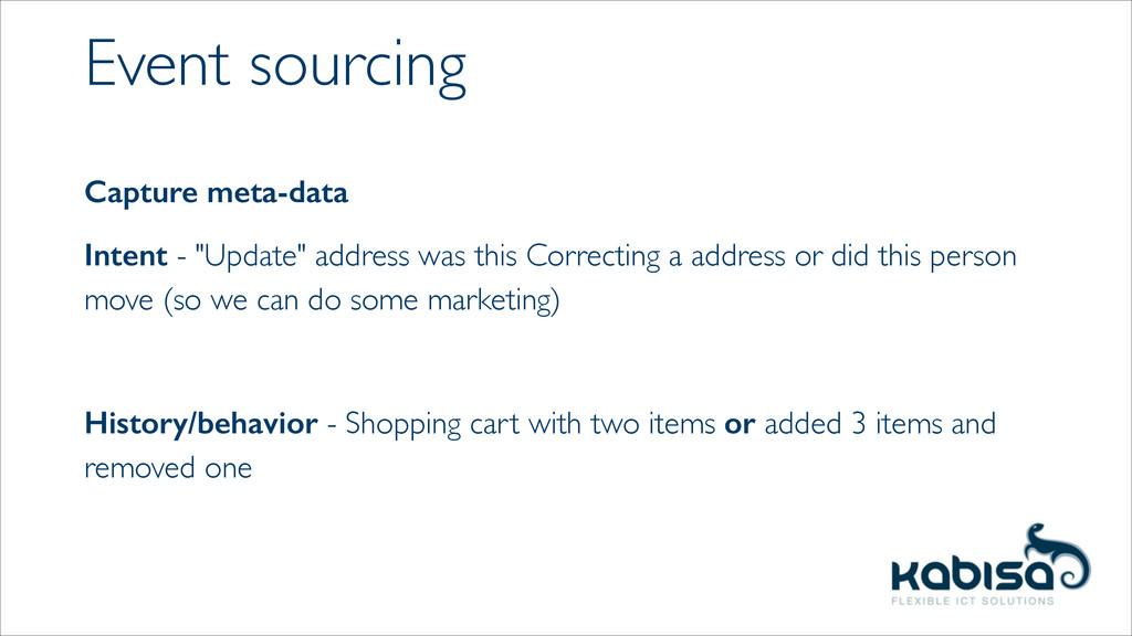 """Event sourcing Capture meta-data Intent - """"Upda..."""