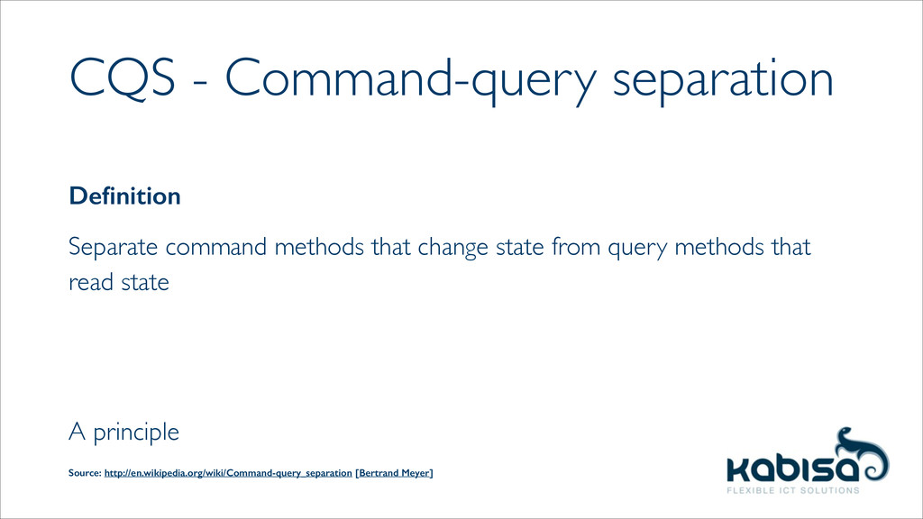 CQS - Command-query separation Definition  Sep...