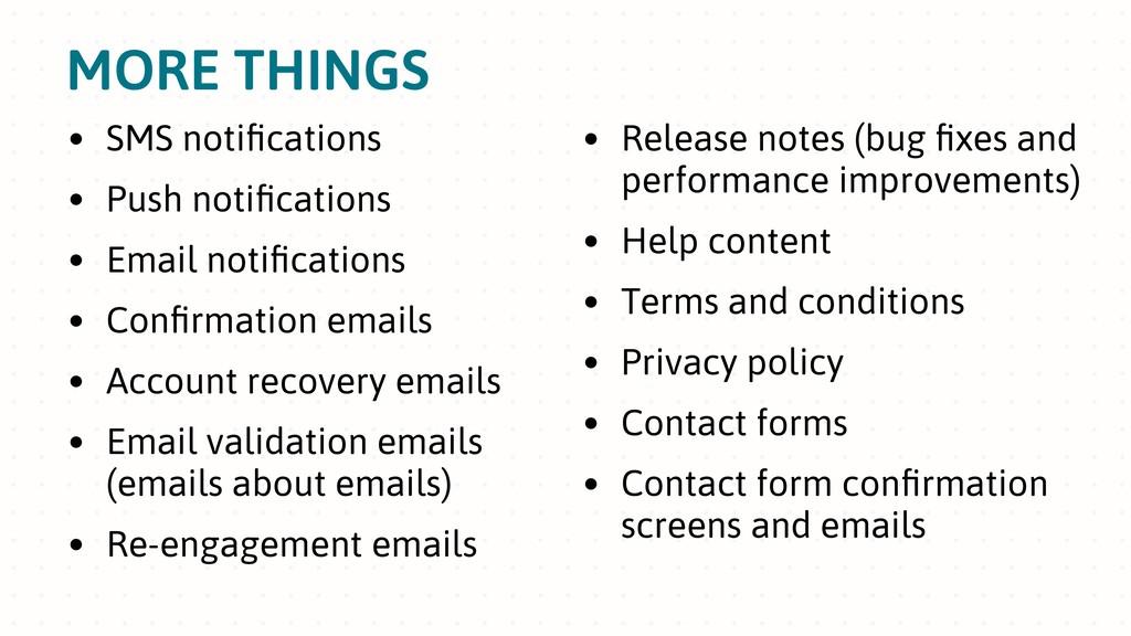 MORE THINGS • SMS notifications • Push notificati...