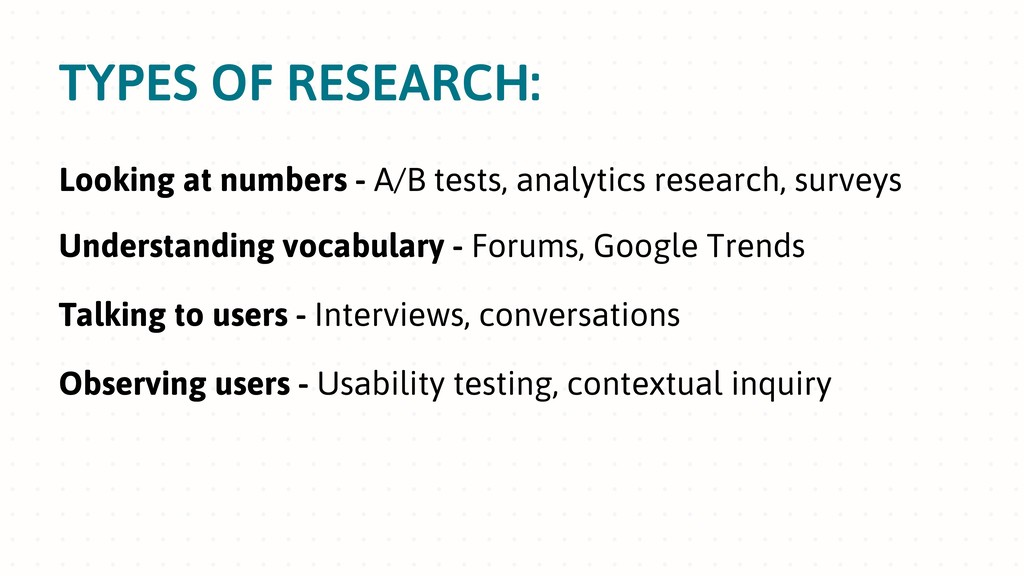 TYPES OF RESEARCH: Looking at numbers - A/B tes...
