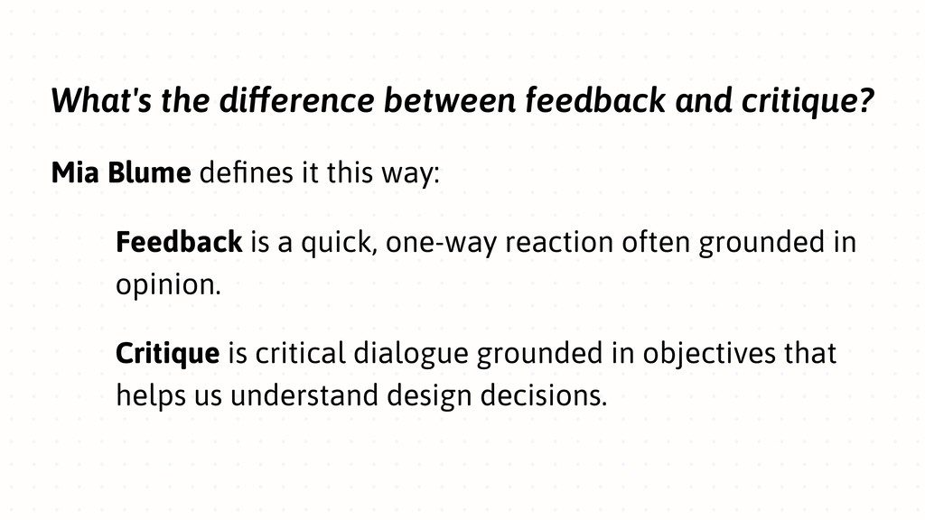 What's the difference between feedback and crit...