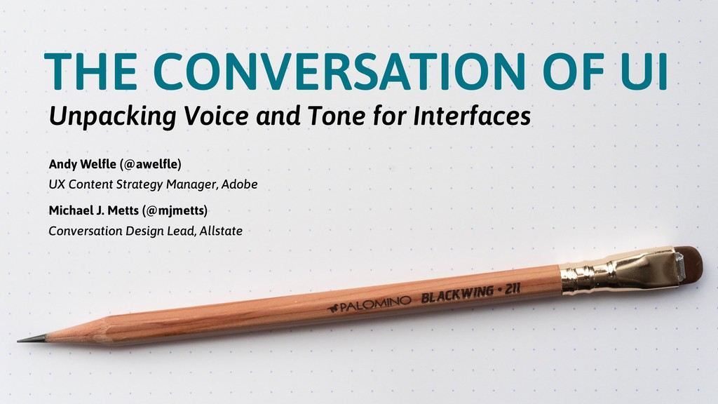THE CONVERSATION OF UI Unpacking Voice and Tone...