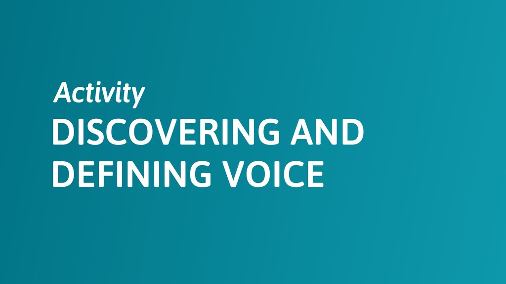 DISCOVERING AND DEFINING VOICE Activity