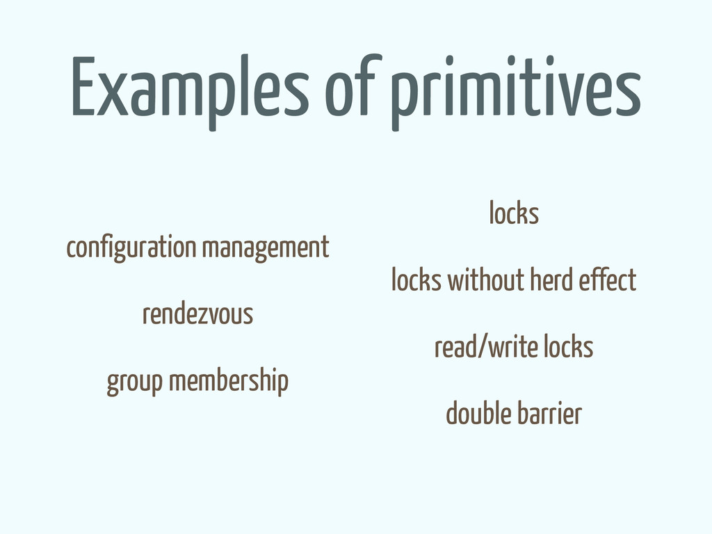 Examples of primitives ! configuration manageme...