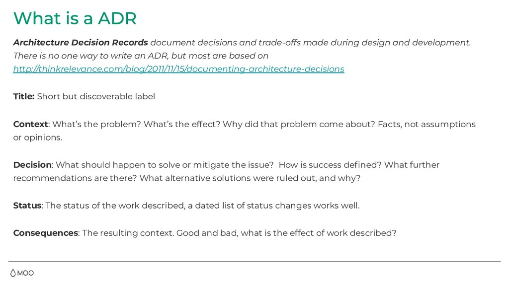 Architecture Decision Records document decision...