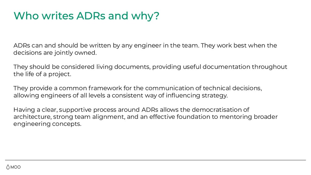 ADRs can and should be written by any engineer ...