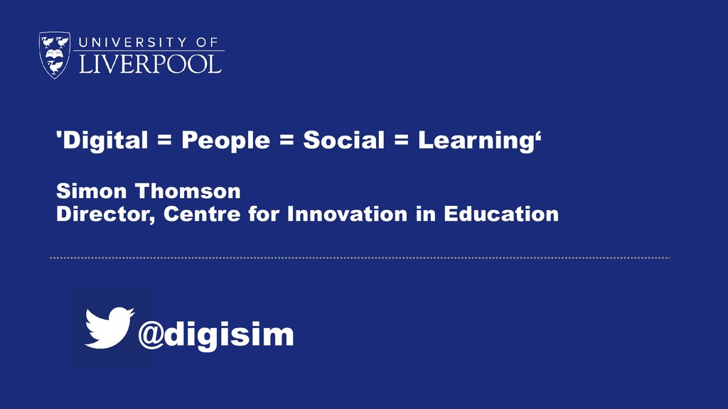 'Digital = People = Social = Learning' Simon Th...