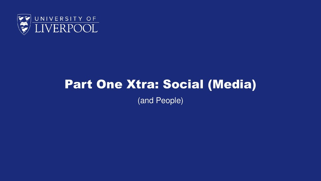 Part One Xtra: Social (Media) (and People)