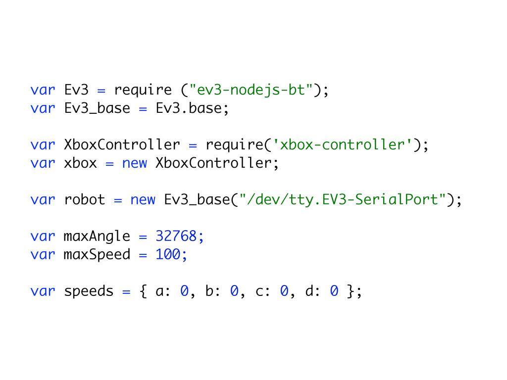 """! var Ev3 = require (""""ev3-nodejs-bt""""); var Ev3..."""