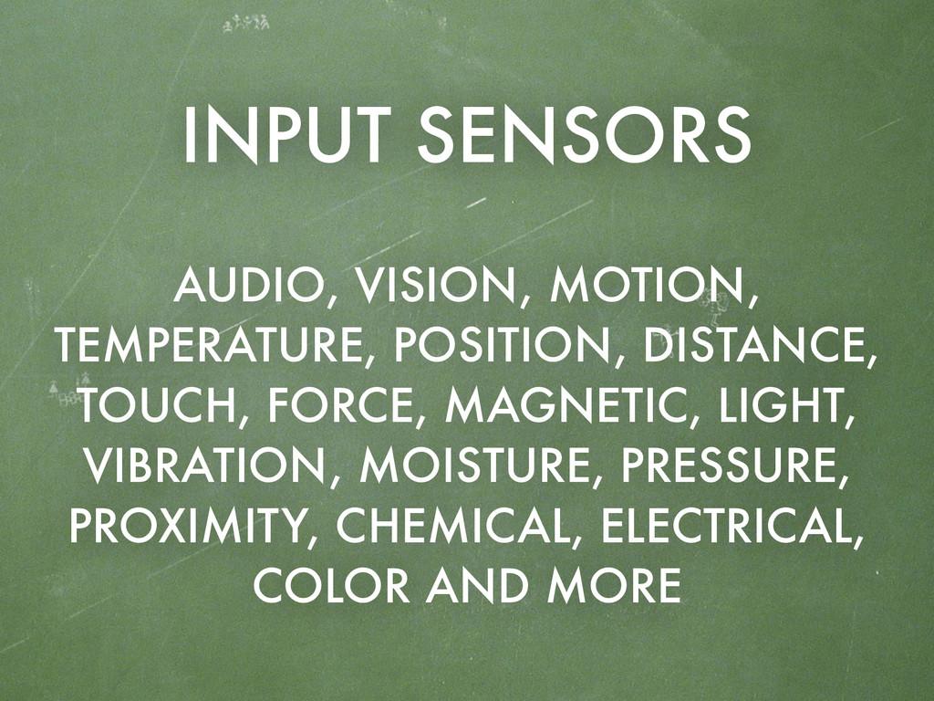 AUDIO, VISION, MOTION, TEMPERATURE, POSITION, D...