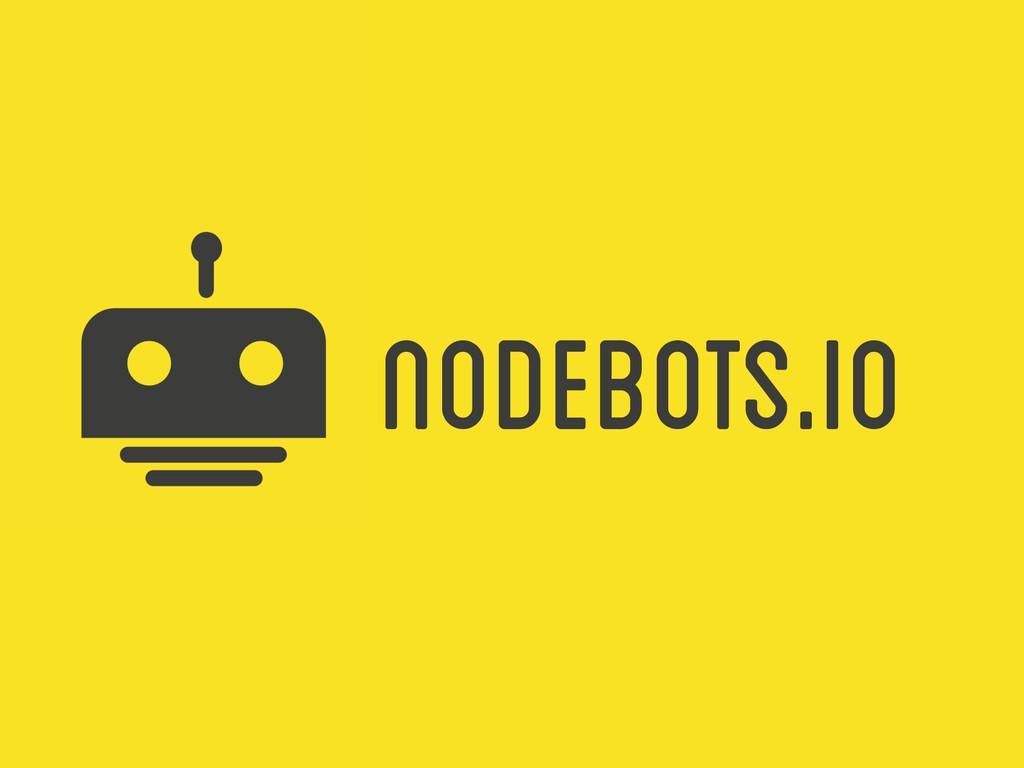 NoDebots.io