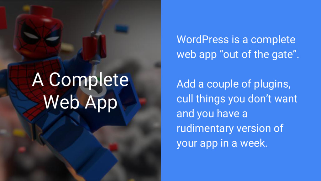 A Complete Web App WordPress is a complete web ...