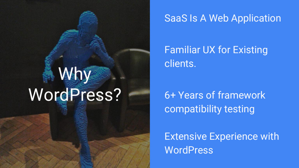Why WordPress? SaaS Is A Web Application Famili...