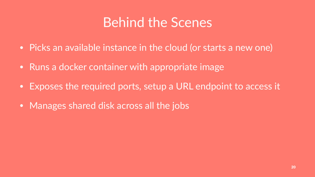 Behind the Scenes • Picks an available instance...