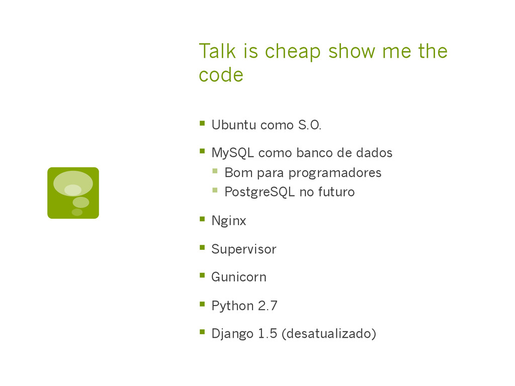 Talk is cheap show me the code §  Ubuntu como ...
