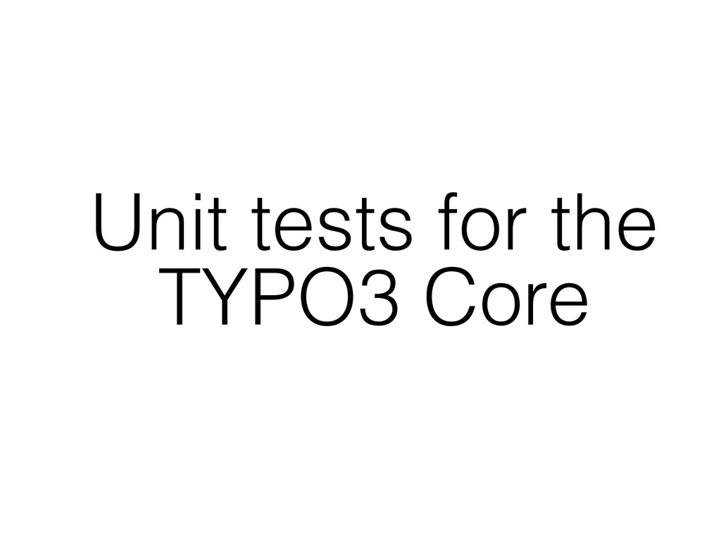 Unit tests for the