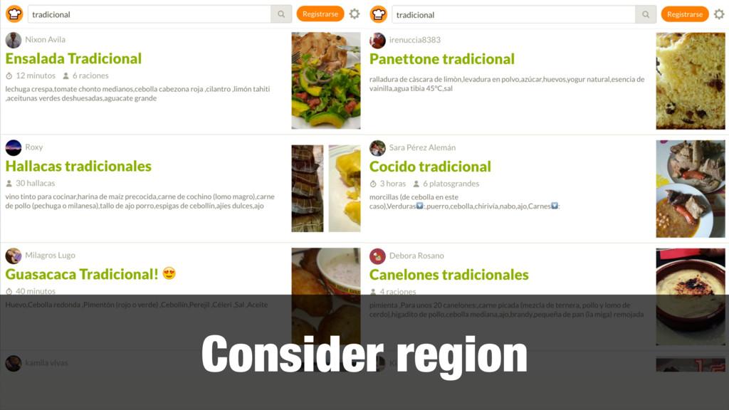 Consider region