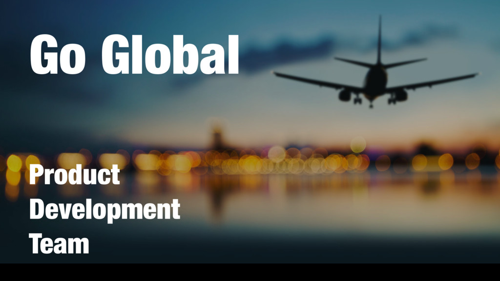 Go Global Product Development Team