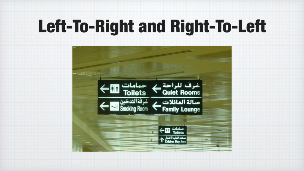 Left-To-Right and Right-To-Left